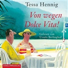Tessa Hennig, Ursula Berlinghof - Von wegen Dolce Vita!, 2 MP3-CD (Hörbuch)
