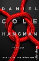 Daniel Cole - Hangman. Das Spiel des Mörders