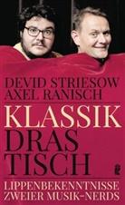 Axel Ranisch, Devi Striesow, Devid Striesow - Klassik drastisch