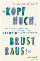 "Susanne Reinker - ""Kopf hoch, Brust raus!"""