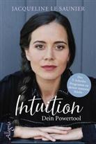 Jacqueline le Saunier - Intuition - Dein Powertool