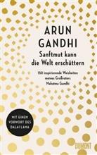 Arun Gandhi - Sanftmut kann die Welt erschüttern