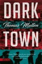 Thomas Mullen - Darktown