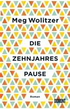 Meg Wolitzer - Die Zehnjahrespause