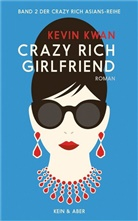 Kevin Kwan - Crazy Rich Girlfriend