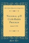 United States Department Of Agriculture - National 4-H Club Radio Program: January 7, 1938 (Classic Reprint)