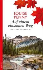 Louise Penny - Auf einem einsamen Weg