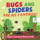Educando Kids - Bugs and Spiders are My Favorite! | Boys Coloring Books 8-10