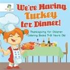 Educando Kids - We've Having Turkey for Dinner! | Thanksgiving for Children | Coloring Books 7-10 Years Old
