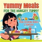 Educando Kids - Yummy Meals for the Hungry Tummy | Food Coloring Books 6 Year Old