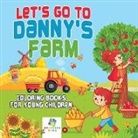 Educando Kids - Let's Go to Danny's Farm | Coloring Books for Young Children
