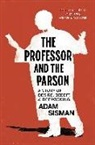 Adam Sisman - The Professor and the Parson: A Story of Desire, Deceit, and Defrocking