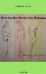 Julian Benedik Adrat, Julian Benedikt Adrat, Galerie Rahimi Berlin Verla, Galerie Rahimi Berlin Verlag - Der Große Deutsche Roman
