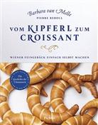 Barbara van Melle, Pierre Reboul, Barbar Van Melle, Barbara van Melle, Inge Prader - Vom Kipferl zum Croissant