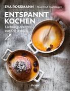 Manfred Buchinger, Ev Rossmann, Eva Rossmann, Thomas Apolt - Entspannt kochen