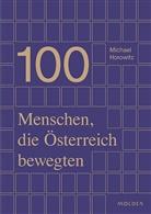 Michael Horowitz - 100 Menschen, die Österreich bewegten