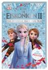 Julia March - Disney Die Eiskönigin II. Das offizielle Buch zum Film