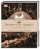 Annie Gray - Das offizielle Downton Abbey Kochbuch