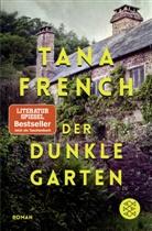 Tana French - Der dunkle Garten