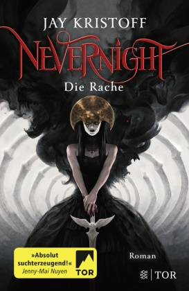 Jay Kristoff - Nevernight - Die Rache - Roman