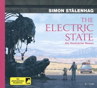 Simon Stalenhag, Simon Stålenhag - The Electric State - Ein illustrierter Roman