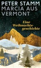 Peter Stamm - Marcia aus Vermont