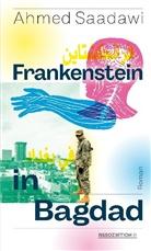 Ahmed Saadawi, Hartmut Fähndrich, Hartmut Fähndrich - Frankenstein in Bagdad