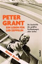 Mark Blake, Paul Fleischmann - Peter Grant - Ein Leben für Led Zeppelin