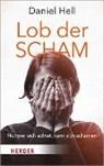 Daniel Hell - Lob der Scham