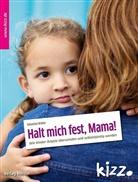 Sebastian Bröder - Halt mich fest, Mama!