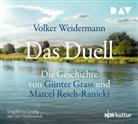 Volker Weidermann, Gert Heidenreich - Das Duell. Die Geschichte von Günter Grass und Marcel Reich-Ranicki, 7 Audio-CDs (Hörbuch)