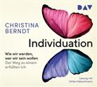 Christina Berndt, Ulrike Hübschmann - Individuation Wie wir werden, wer wir sein wollen. Der Weg zu einem erfüllten Ich, 4 Audio-CD (Hörbuch)