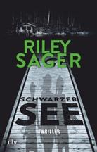 Riley Sager - Schwarzer See