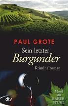Paul Grote - Sein letzter Burgunder