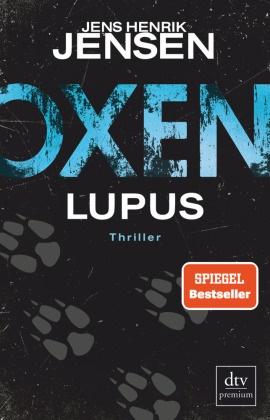 Jens Henrik Jensen - Oxen. Lupus - Thriller