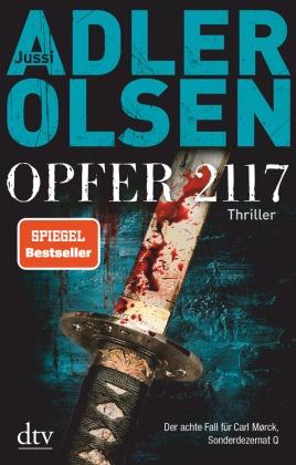 Jussi Adler-Olsen - Opfer 2117 - Der achte Fall für Carl Mørck, Sonderdezernat Q, Thriller