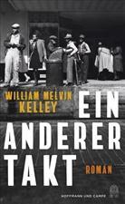 William Melvin Kelley - Ein anderer Takt