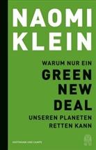 Naomi Klein - Warum nur ein Green New Deal unseren Planeten retten kann