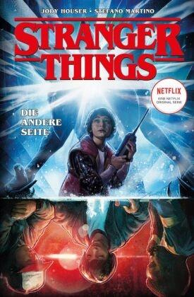Jody Houser, Stefano Martino - Stranger Things - Die andere Seite (Comic)