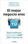 Reid Hoffman - El mejor negocio eres tu; The Start Up of You: Adapt to the Future,