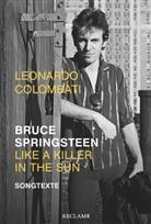 Leonardo Colombati, Bruce Springsteen - Bruce Springsteen - Like a Killer in the Sun