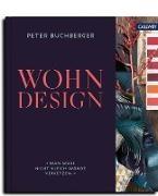Pete Buchberger, Tina Schneider-Rading, Pete Buchberger, Peter Buchberger - Wohndesign - Man muss nicht gleich Wände versetzen