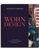Pete Buchberger, Tina Schneider-Rading, Pete Buchberger, Peter Buchberger - Wohndesign