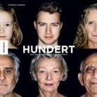 Thomas Kierok - Hundert: Die Schönheit jeden Lebensalters