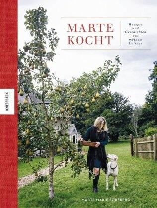 Marte Marie Forsberg - Marte kocht - Rezepte und Geschichten aus meinem Cottage