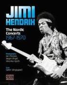 Jorgen et al Angel, Ja Persson, Sore Vangsgaard, Soren Vangsgaard, Jørgen Angel, Veronika Hjorth... - Jimi Hendrix: The Nordic Concerts 1967-1970