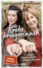 Anja Koeseling, Min Teichert, Mina Teichert - Krebskriegerinnen