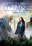 Jennifer Alice Jager - Terra - Collapse