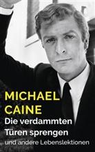 Michael Caine, Gisbert und Julian Haefs - Die verdammten Türen sprengen