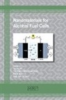 Inamuddin, Tauseef Ahmad Rangreez, Fatih Sen - Nanomaterials for Alcohol Fuel Cells